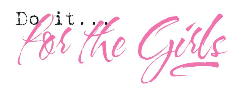 Do it for the girls logo